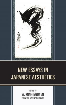 Nguyen's Book, NEW ESSAYS IN JAPANESE AESTHETICS, Published to International Acc