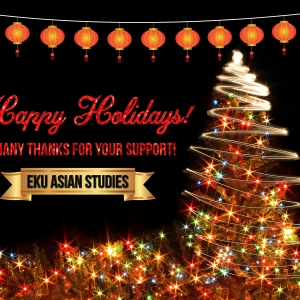 Season's Greetings from EKU Asian Studies